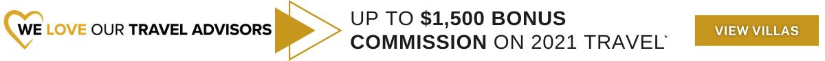 Travel Advisor Appreciation Month Up to $1,500 in Bonus Commission